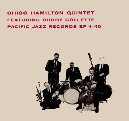 Chico Hamilton EP 4-40