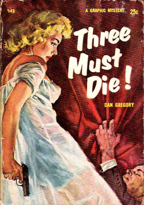 Three must die